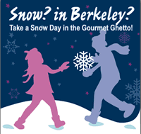 Snow in Berkeley Gourmet Ghetto