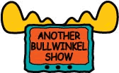 Another Bullwinkel Show